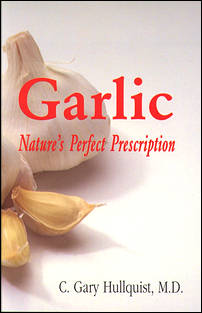Garlic: Nature's Perfect Prescription