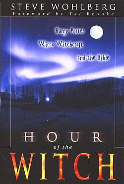 Hour of the Witch: Harry Potter, Wicca Witchcraft, and the Bible